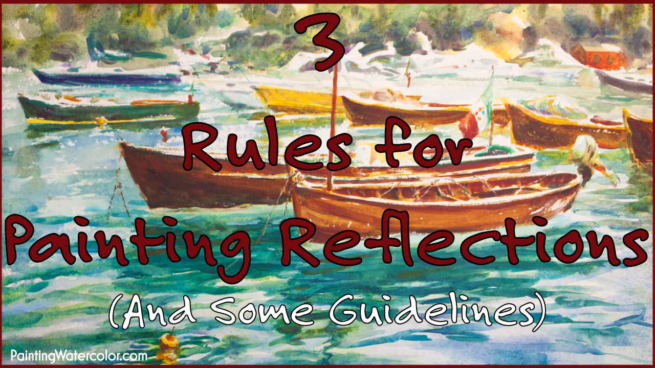 How to Paint Reflections watercolor painting lesson