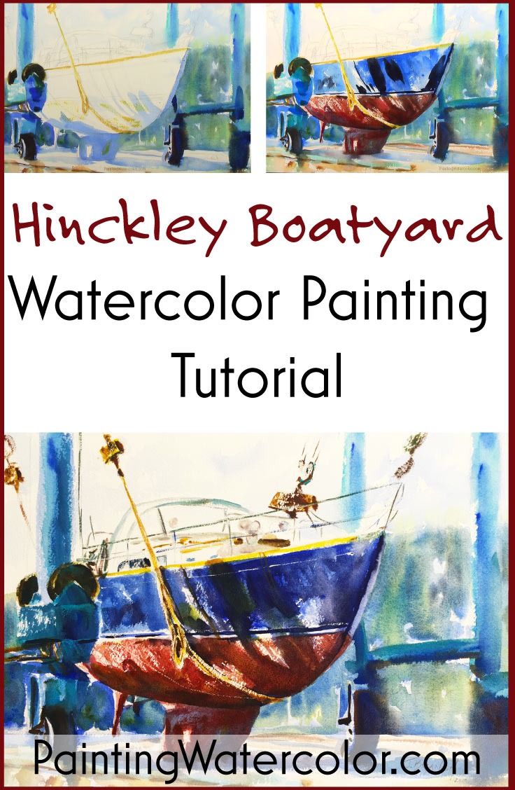 Hinckley Boatyard watercolor painting tutorial by Jennifer Branch